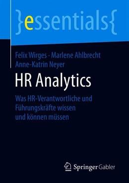 Abbildung von Wirges / Ahlbrecht / Neyer | HR-Analytics | 2019 | Was HR-Verantwortliche und Füh...