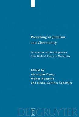 Abbildung von Deeg / Homolka / Schöttler | Preaching in Judaism and Christianity | 2008 | Encounters and Developments fr... | 41