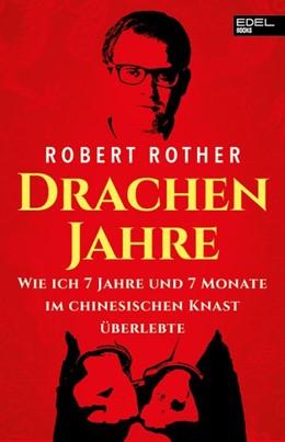 Abbildung von Rother   Drachenjahre   1. Auflage   2020   beck-shop.de