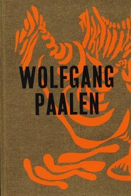 Abbildung von Rollig / Neufert   Wolfgang Paalen. Der österreichische Surrealist in Paris und Mexiko   1. Auflage   2019   beck-shop.de