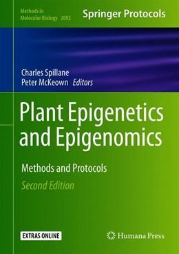Abbildung von Spillane / McKeown   Plant Epigenetics and Epigenomics   2. Auflage   2020   2093   beck-shop.de