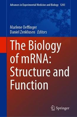 Abbildung von Oeffinger / Zenklusen | The Biology of mRNA: Structure and Function | 1st ed. 2019 | 2020 | 1203