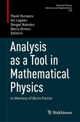 Abbildung von Kurasov / Laptev | Analysis as a Tool in Mathematical Physics | 1. Auflage | 2020 | 276 | beck-shop.de