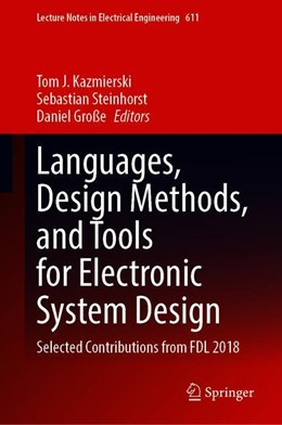 Abbildung von Kazmierski / Steinhorst / Große | Languages, Design Methods, and Tools for Electronic System Design | 1st ed. 2020 | 2019 | Selected Contributions from FD... | 611