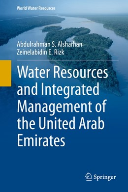 Abbildung von Alsharhan / Rizk | Water Resources and Integrated Management of the United Arab Emirates | 1st ed. 2020 | 2020 | 3