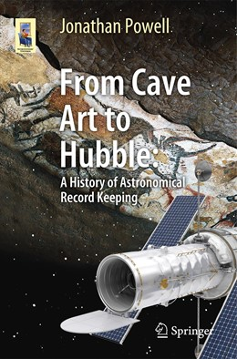 Abbildung von Powell   From Cave Art to Hubble   1st ed. 2019   2019   A History of Astronomical Reco...