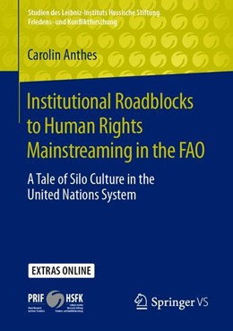 Abbildung von Anthes | Institutional Roadblocks to Human Rights Mainstreaming in the FAO | 1st ed. 2020 | 2019 | A Tale of Silo Culture in the ...