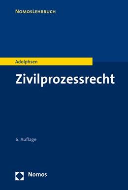 Abbildung von Adolphsen | Zivilprozessrecht | 6. Auflage | 2020