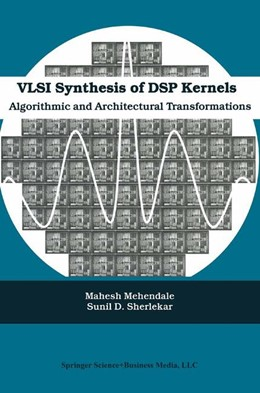 Abbildung von Mehendale / Sherlekar | VLSI Synthesis of DSP Kernels | 2001 | Algorithmic and Architectural ...