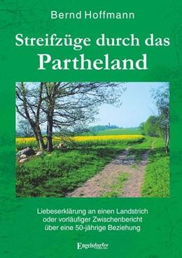 Abbildung von Hoffmann | Streifzüge durch das Partheland | 2019 | Liebeserklärung an einen Lands...