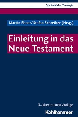 Abbildung von Ebner / Schreiber | Einleitung in das Neue Testament | 3. Auflage | 2019 | beck-shop.de