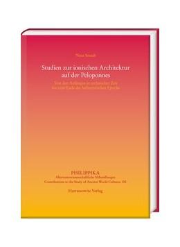 Abbildung von Straub   Studien zur ionischen Architektur auf der Peloponnes   2019   Von den Anfängen in archaische...