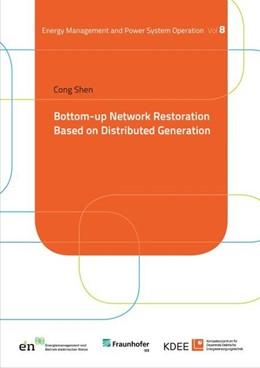 Abbildung von Shen   Bottom-up Network Restoration Based on Distributed Generation   1. Auflage   2019   beck-shop.de