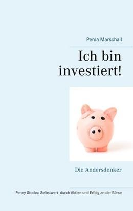 Abbildung von Marschall | Ich bin investiert! | 2019 | Selbstwert und Erfolg an der B...