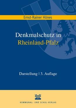 Abbildung von Hönes   Denkmalschutz in Rheinland-Pfalz   3. Auflage   2019   beck-shop.de
