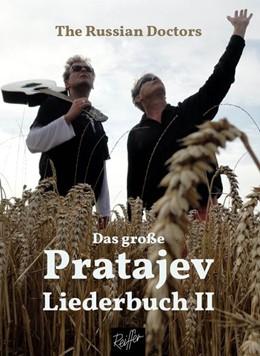 Abbildung von Bröker / Oley / Pratajev | Das große Pratajev-Liederbuch II | 2019