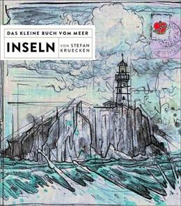 Abbildung von Kruecken / Kanter | Das kleine Buch vom Meer: Inseln | 1. Auflage | 2019 | beck-shop.de