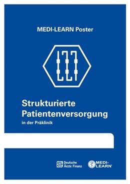 Abbildung von MEDI-LEARN Verlag GbR / Marx / Weier | Strukturierte Patientenversorgung Präklinik | 2019 | MEDI-LEARN Poster