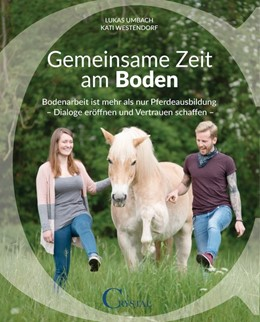 Abbildung von Umbach / Westendorf | Gemeinsame Zeit am Boden | 2019 | Bodenarbeit ist mehr als nur P...