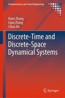 Abbildung von Zhang / Xie | Discrete-Time and Discrete-Space Dynamical Systems | 1st ed. 2020 | 2019