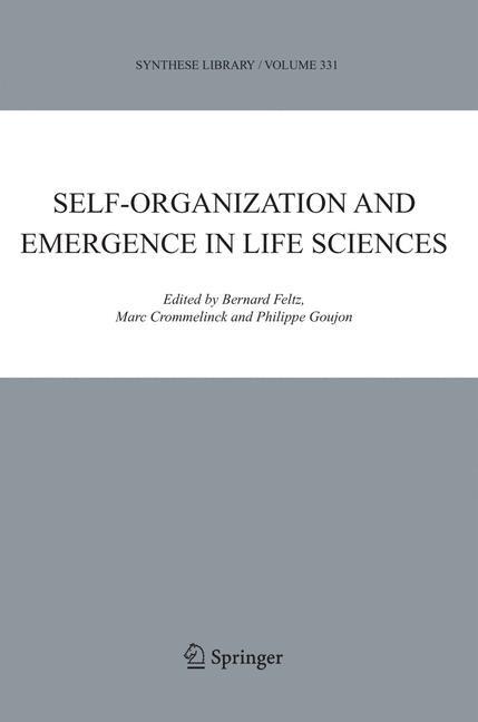 Abbildung von Feltz / Crommelinck / Goujon | Self-organization and Emergence in Life Sciences | 2006