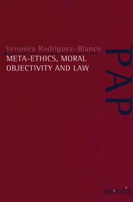 Abbildung von Rodriguez-Blanco | Meta-Ethics, Moral Objectivity and Law | 2004