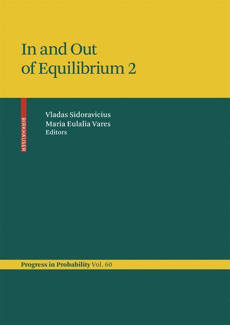 Abbildung von Sidoravicius / Vares | In and Out of Equilibrium 2 | 2008