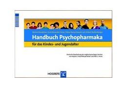 Abbildung von Bandelow / Heise / Banaschewski | Handbuch Psychopharmaka für das Kindes- und Jugendalter | 2005 | Deutsche Bearbeitung der engli...