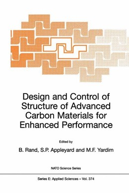 Abbildung von Rand / Appleyard / Yardim | Design and Control of Structure of Advanced Carbon Materials for Enhanced Performance | 2001 | Proceedings of the NATO Advanc... | 374