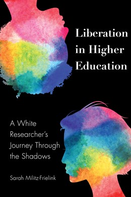 Abbildung von Militz-Frielink | Liberation in Higher Education | 2019 | A White Researcher's Journey T... | 113