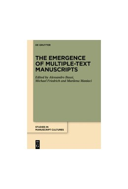Abbildung von Bausi / Friedrich | The Emergence of Multiple-Text Manuscripts | 1. Auflage | 2020 | beck-shop.de