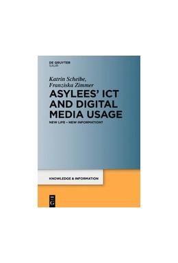 Abbildung von Scheibe / Zimmer | Asylees' ICT and Digital Media Usage | 2021 | New Life – New Information?