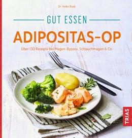 Abbildung von Raab | Gut essen Adipositas-OP | 2. Auflage | 2019 | beck-shop.de