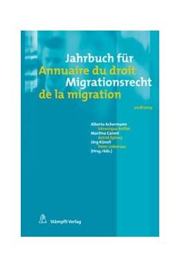 Abbildung von Achermann / Boillet | Jahrbuch für Migrationsrecht 2018/2019 Annuaire du droit de la migration 2018/2019 | 1. Auflage | 2019 | 2018/2019 | beck-shop.de