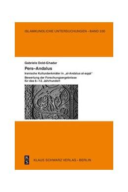 """Abbildung von Dold-Ghadar   Pers–Andalus   Originalausgabe   2016   Iranische Kulturdenkmäler in """"...   330"""