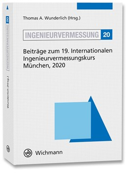 Abbildung von Wunderlich | Ingenieurvermessung 20 | Neuerscheinung | 2020 | Beiträge zum 19. International...