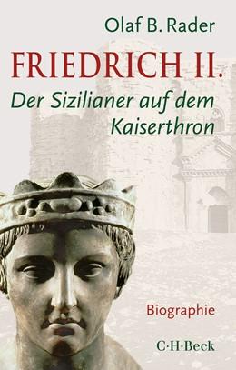 Abbildung von Rader | Friedrich II. | 2019 | Der Sizilianer auf dem Kaisert... | 6360