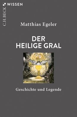 Abbildung von Egeler | Der Heilige Gral | 2019 | Geschichte und Legende | 2896