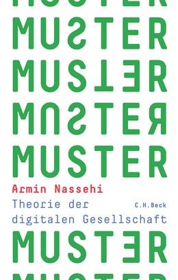 Abbildung von Nassehi | Muster | 2019 | Theorie der digitalen Gesellsc...