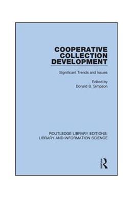 Abbildung von Simpson   Cooperative Collection Development   1. Auflage   2019   22   beck-shop.de
