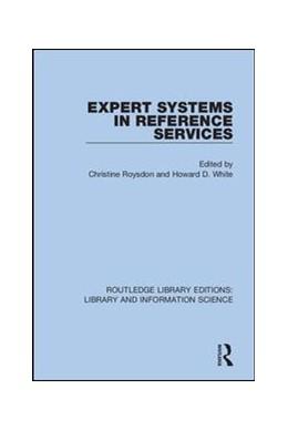 Abbildung von Roysdon / White | Expert Systems in Reference Services | 1. Auflage | 2019 | 37 | beck-shop.de