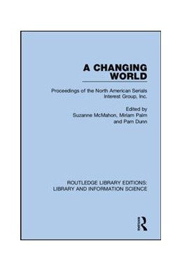 Abbildung von McMahon / Palm / Dunn | A Changing World | 2019 | Proceedings of the North Ameri... | 1
