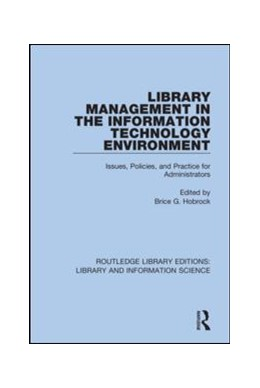 Abbildung von Hobrock | Library Management in the Information Technology Environment | 2019 | Issues, Policies, and Practice... | 52