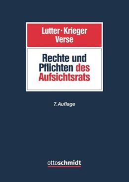 Abbildung von Lutter / Krieger / Verse | Rechte und Pflichten des Aufsichtsrats | 7. neu bearbeitete und erweiterte Auflage | 2020