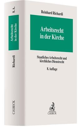Abbildung von Richardi | Arbeitsrecht in der Kirche | 8. Auflage | 2020 | beck-shop.de