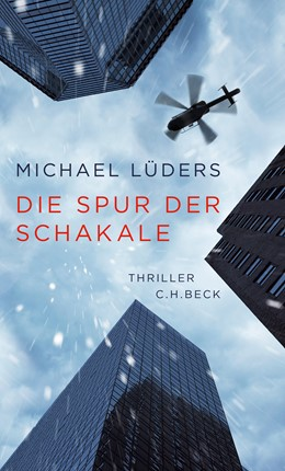 Abbildung von Lüders, Michael | Die Spur der Schakale | 2. Auflage | 2020 | Thriller