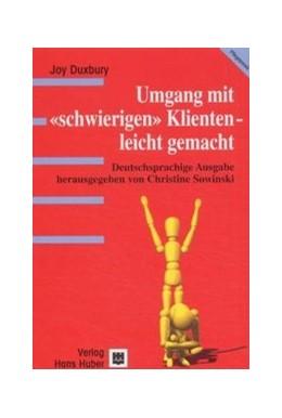Abbildung von Duxbury / Sowinski | Umgang mit schwierigen Klienten - leicht gemacht | 2002