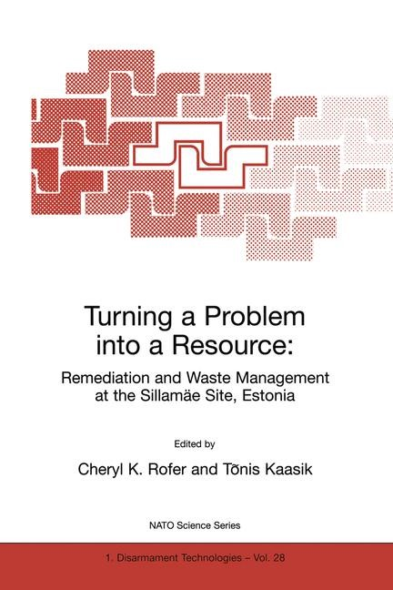 Abbildung von Rofer / Kaasik | Turning a Problem into a Resource: Remediation and Waste Management at the Sillamäe Site, Estonia | 2000