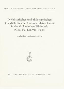 Abbildung von Walz   Die historischen und philosophischen Handschriften der Codices Palatini Latini in der Vatikanischen Bibliothek   1999
