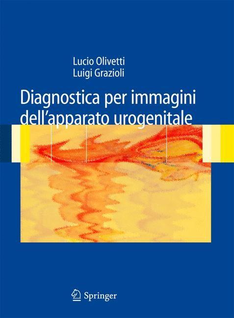 Abbildung von Grazioli | Diagnostica per immagini dell'apparato urogenitale | 2008